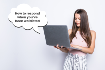 How to Respond When You've Been Waitlisted