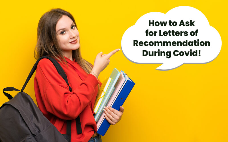 How to Ask for Letters of Recommendation During COVID-19